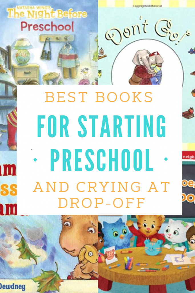 best books for starting preschool and crying at dropoff.